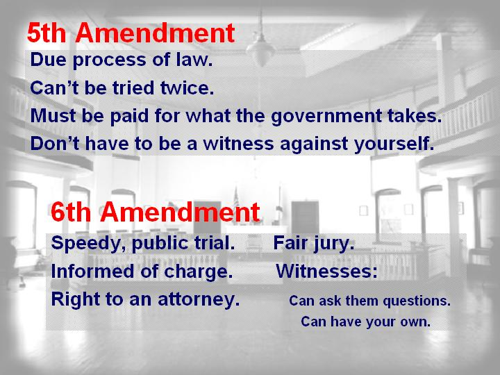 Go To Top 1st Amendment 2nd 3rd And 4th Amendnents 5th And 6th Amendments  C2 B7 7th And 8th Amendments 9th And 10th Amendments